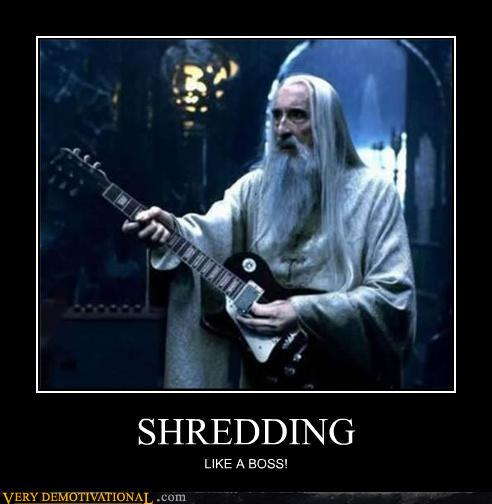 Shredding like a boss